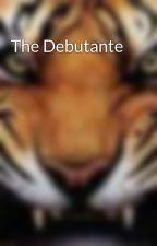 The Debutante by PsychoTiger