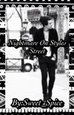 Nightmare on Styles Street by Sweet_Spice