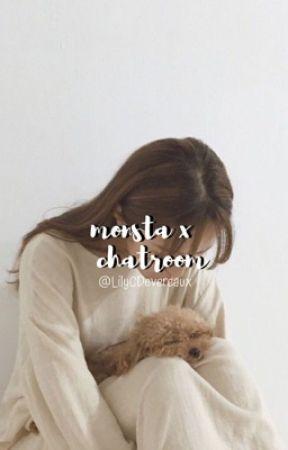 >>monsta x chatroom<<  by LilyCDeveraux