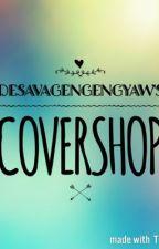 [ c o v e r  s h o p ] by DEsavageNgengyaw