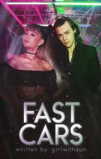 Fast Cars | h.s | by girlwithsun