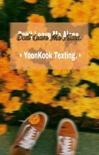 《we don't talk anymore》/ yoonkook texting by xawarexx