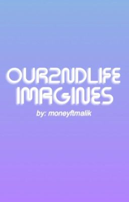 Our2ndLife Imagines - Sam Pottorff Imagine - Page 1 - Wattpad