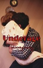 Underage | Daddy Issues by bloodycandy