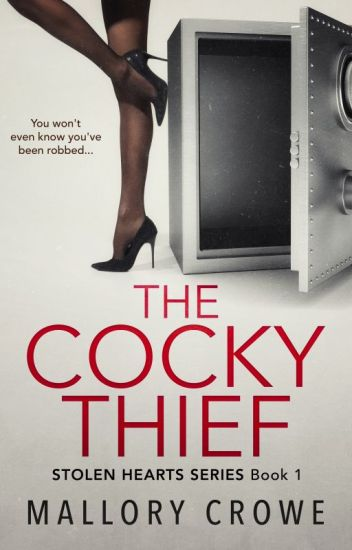 The Cocky Thief