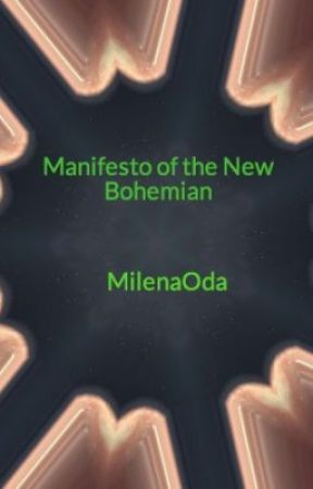 Manifesto of the New Bohemian by MilenaOda
