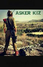 ASKER KIZ by zamanin_efendisi