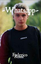 WhatsApp.||Federico Rossi|| by S3reRossi94