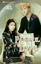 Painful Love [Hunhan] by Indah_oseh