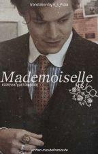 Mademoiselle ➳ H.S (Μετάφραση) by it_s_Pizza