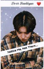 Notice Me, not Them /Chanbaek/ by maboysungjin