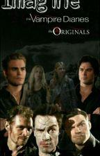 Imagine Et Préférence The Originals - The Vampire Diaries [EN PAUSE] by UneReveuseLibre