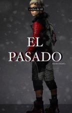 El Pasado-Carlos de Vil.  by cam02jrp