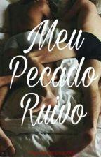 Meu Pecado Ruivo (Romance gay) by ingridybarbosa380