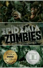 Epidemia Zumbi - Sobreviventes by _ShatteredHeart