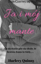 Ja i mój mante by HarleeyQuinny