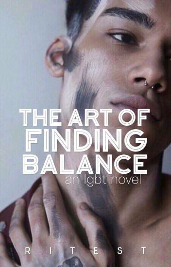 The Art Of Finding Balance [boyxboy]