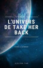 Le Codex de Take Her Back by Aislinn_Thb