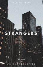 Strangers by dimiitra