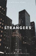 Strangers by dimiitra
