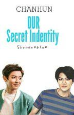 OUR SECRET IDENTITY by skywaveblue