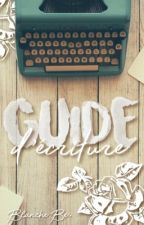Guide d'écriture by Blanche-Be