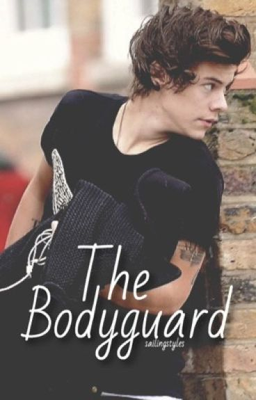 The Bodyguard *SLOW UPDATES*