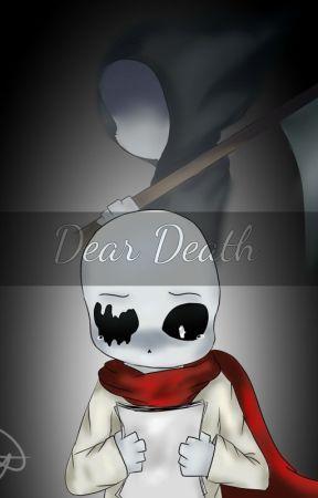 Dear Death by MayMultishipper