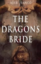 The Dragons Bride by AlexiFranco