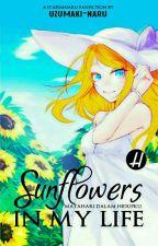 Sunflowers In My Life by uzumaki-naru