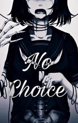 Đọc truyện No Choice