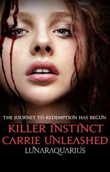 Killer Instinct: Carrie Unleashed