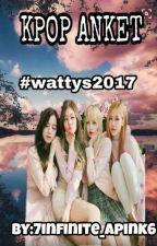KPOP ANKET #wattys2017 by xparksojin_