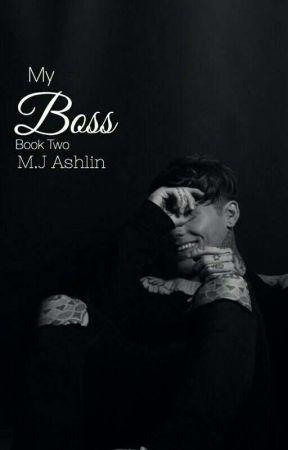 My Boss [Book 2] by MJAshlin