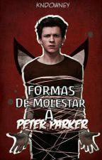 Formas de molestar a Peter Parker | #05 by PearsHater