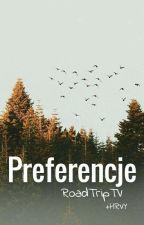 Preferencje - RoadTrip TV ✔️ by Tgret326