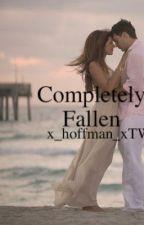 Completely Fallen(John Pearce/Justice Crew Fanfic) by x_hoffman_xtw
