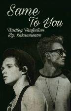 Same To You • Tradley by kakanowa00