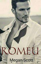 ROMEU - Um conto de fadas quase perfeito by MeganScott99