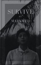 Survive || Namjoon by MarnieeD