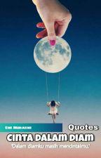 Quotes Cinta Dalam Diam by eninuraeeni_