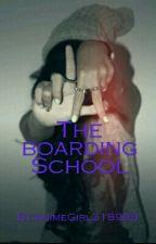 The boarding school by AnimeGirl318998