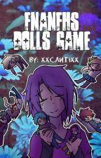 FNAFHS Dolls Game by xxCantixx