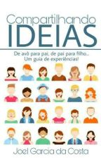 Compartilhando Ideias by JoeFather
