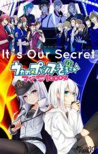IT'S OUR SECRET... [Uta no Prince-Sama] ¬Segunda temporada¬ by VivianaAF