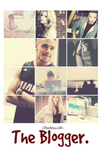 ► The Blogger ◄ || Liam Payne ||