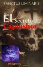 ©El Secreto de Capinshor #WATTYS2019 by SanctusLiminaris