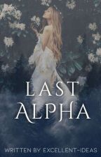 Last Alpha by Excellent-Ideas