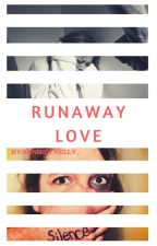 Runaway love by Unknown_jxd
