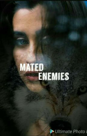 Mated Enemies (Lauren/You) by GreyWolf42
